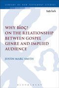 Why B os? On the Relationship Between Gospel Genre and Implied Audience