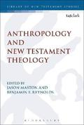 Anthropology and New Testament Theology