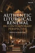Authentic Liturgical Renewal in Contemporary Perspective