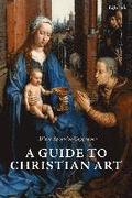 A Guide to Christian Art