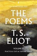 The Poems of T. S. Eliot Volume II