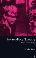 In-Yer-Face Theatre