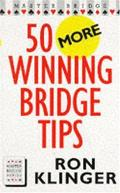 50 More Winning Bridge Tips