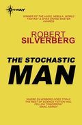 Stochastic Man