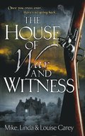 House of War and Witness
