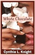 Whyte Chocolate
