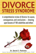 Divorce Stress Syndrome: A comprehensive review of divorce: its causes, consequences, and conclusions - drawing upon lessons of 100 celebrities