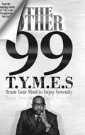 The Other 99 T.Y.M.E.S.
