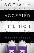 Socially Accepted Intuition