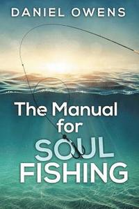 The Manual for Soul Fishing