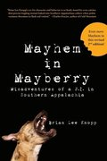 Mayhem in Mayberry: Misadventures of a P.I. in Southern Appalachia