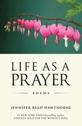 Life As a Prayer: Poems