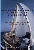 Shipwreck Treasures, Incan Gold, and Living on Ice - Celebrating 50 Years of Adventure