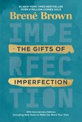 Gifts Of Imperfection: 10Th Anniversary Edition
