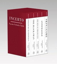 Incerto: Fooled by Randomness, the Black Swan, the Bed of Procrustes, Antifragile, Skin in the Game