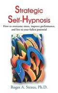 Strategic Self-Hypnosis