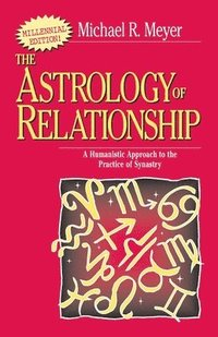 The Astrology of Relationships