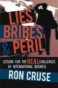 Lies, Bribes &; Peril