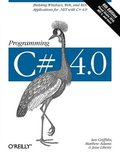 Programming C# 4.0 6th Edition