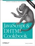 JavaScript & DHTML Cookbook 2nd Edition