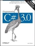 Programming C# 3.0 5th Edition