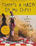 There's a Hair in My Dirt: A Worm's Story