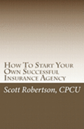 How To Start Your Own Successful Insurance Agency