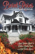 Burnt Roses: A Witherspoon Adventure
