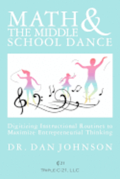 Math and the Middle School Dance: Digitizing Instructional Routines to Maximize Entrepreneurial Thinking