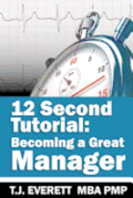 12 Second Tutorial: Becoming a Great Manager
