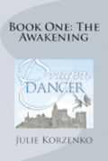 Dragon Dancer, Book One: The Awakening