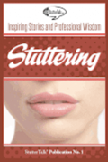 Stuttering: Inspiring Stories and Professional Wisdom