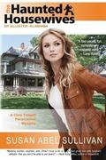 The Haunted Housewives of Allister, Alabama: A Cleo Tidwell Paranormal Mystery