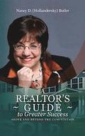 A Realtor's Guide to Greater Success: Above and Beyond The Competition