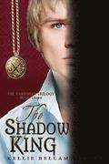 The Shadow King: The Talisman Trilogy: Book Three