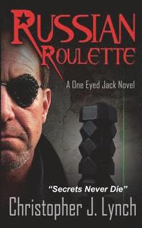 Russian Roulette: A One Eyed Jack novel