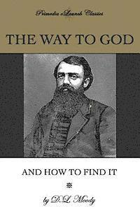 The Way to God and How to Find It
