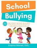 Beyond Being Bullied