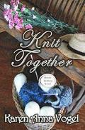 Knit Together: Amish Knitting Novel
