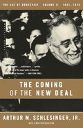 The Age of Roosevelt: Vol 2 The Coming of the New Deal 1933-1935