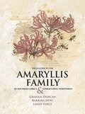 Field Guide to the Amaryllis Family of Southern Africa &; Surrounding Territories