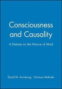 Consciousness and Causality