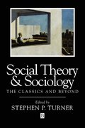 Social Theory and Sociology
