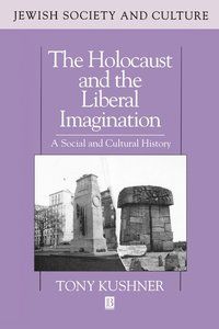 The Holocaust and the Liberal Imagination