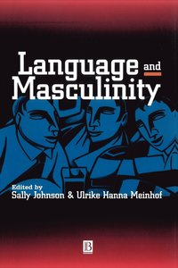 Language and Masculinity