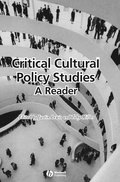 Critical Cultural Policy Studies