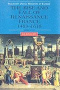 The Rise and Fall of Renaissance France
