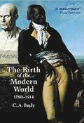 The Birth of the Modern World, 1780 - 1914