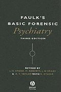 Faulk's Basic Forensic Psychiatry