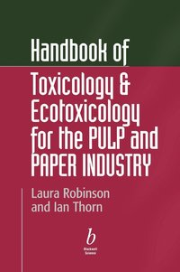 Handbook of Toxicology and Ecotoxicology for the Pulp and Paper Industry